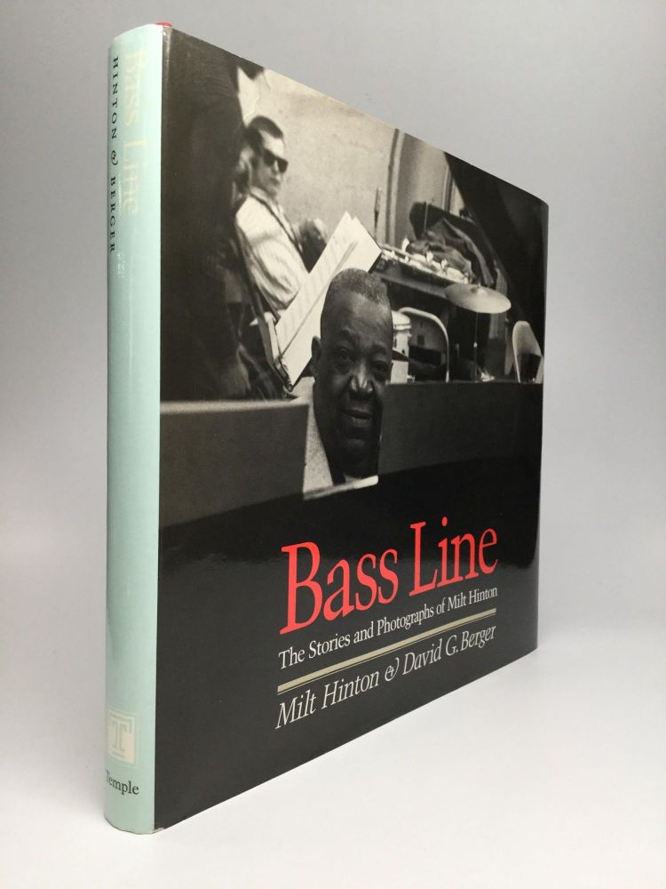 BASS LINE: The Stories and Photographs of Milt Hinton. Milt Hinton, David G. Berger.