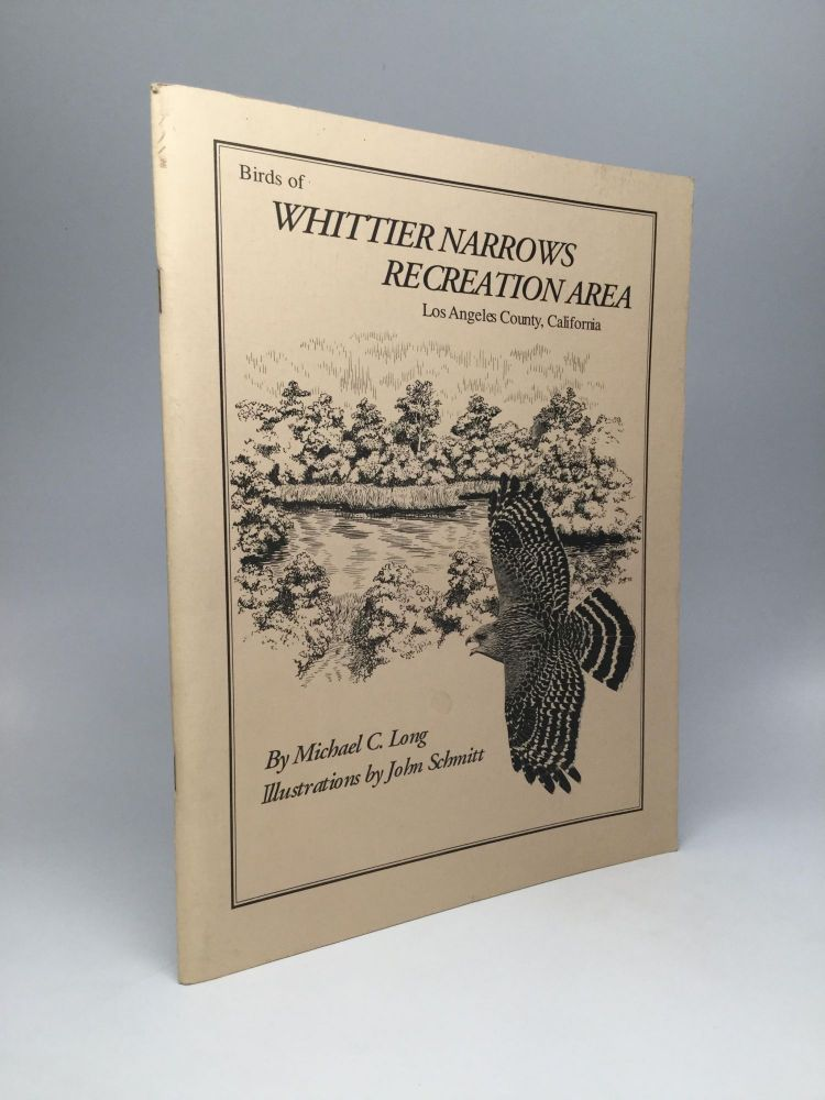 BIRDS OF THE WHITTIER NARROWS RECREATION AREA, LOS ANGELES COUNTY, CALIFORNIA. Michael C. Long.