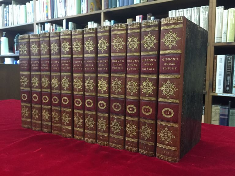 THE HISTORY OF THE DECLINE AND FALL OF THE ROMAN EMPIRE. Edward Gibbon, Esq.