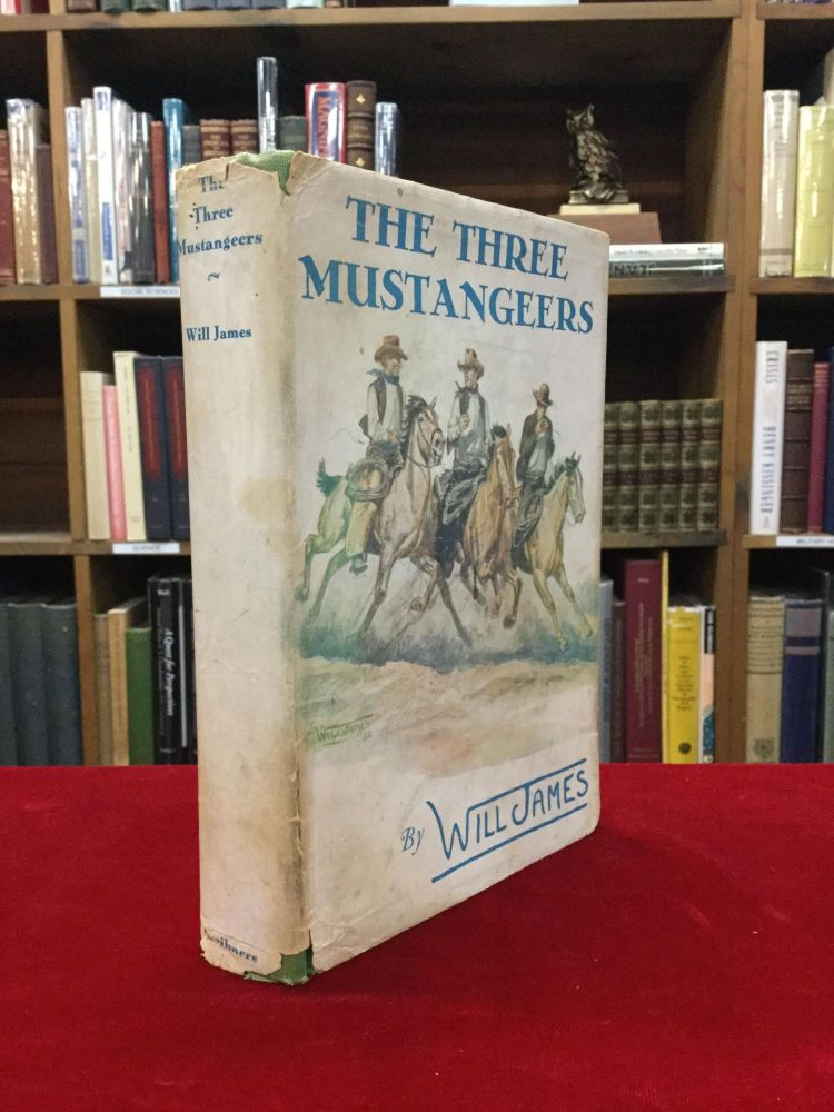 THE THREE MUSTANGEERS. Will James.