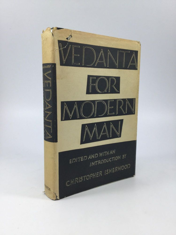 VEDANTA FOR MODERN MAN. Christopher Isherwood.