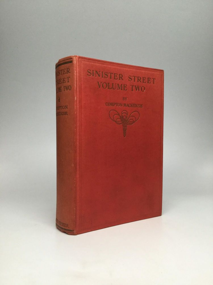 SINISTER STREET: The Second Volume. Compton Mackenzie.