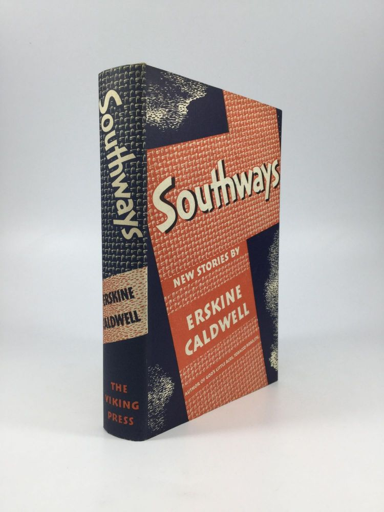 SOUTHWAYS. Erskine Caldwell.