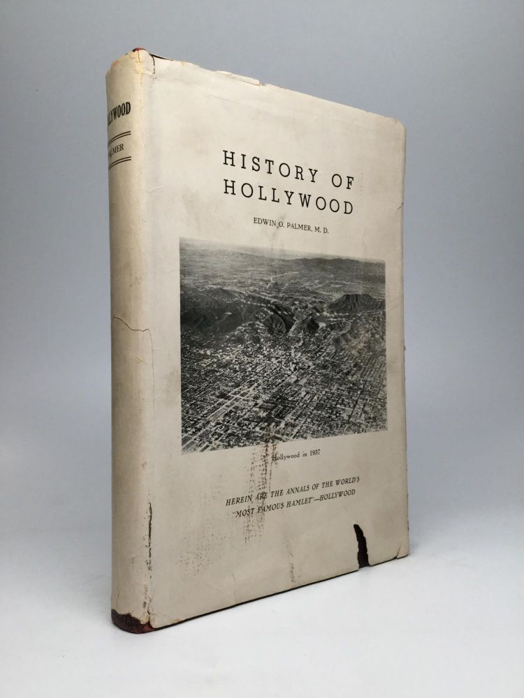 HISTORY OF HOLLYWOOD. Edwin O. Palmer, M. D.