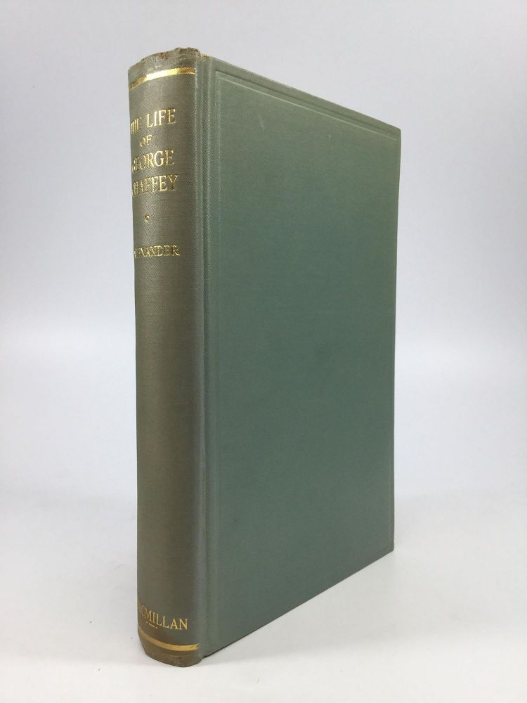 THE LIFE OF GEORGE CHAFFEY: A Story of Irrigation Beginnings in California and Australia. J. A. Alexander.