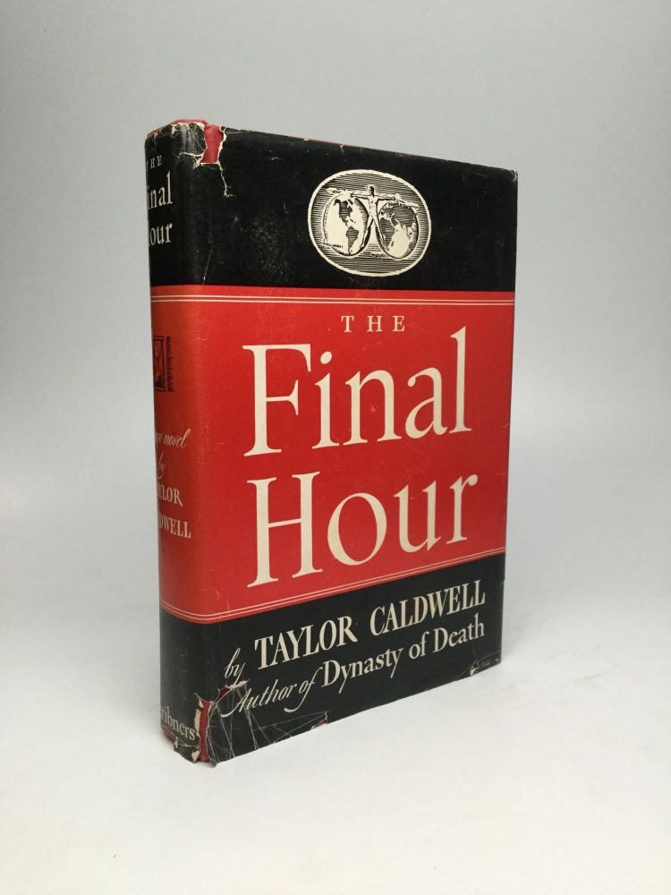 THE FINAL HOUR. Taylor Caldwell.