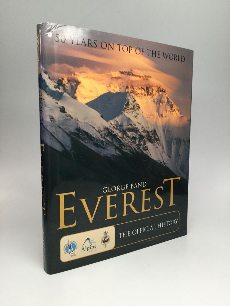 EVEREST: 50 Years on Top of the World. George Band.