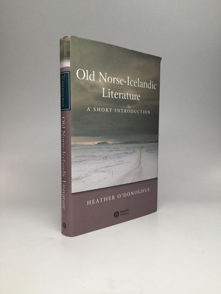 OLD NORSE-ICELANDIC LITERATURE: A Short Introduction. Heather O'Donoghue.