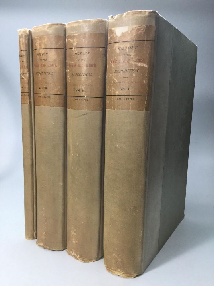 HISTORY OF THE EXPEDITION UNDER THE COMMAND OF LEWIS AND CLARK, TO THE SOURCES OF THE MISSOURI RIVER, THENCE ACROSS THE ROCKY MOUNTAINS AND DOWN THE COLUMBIA RIVER TO THE PACIFIC OCEAN, PERFORMED DURING THE YEARS 1804-5-6, BY ORDER OF THE GOVERNMENT OF THE UNITED STATES. Meriwether Lewis, William Clark.