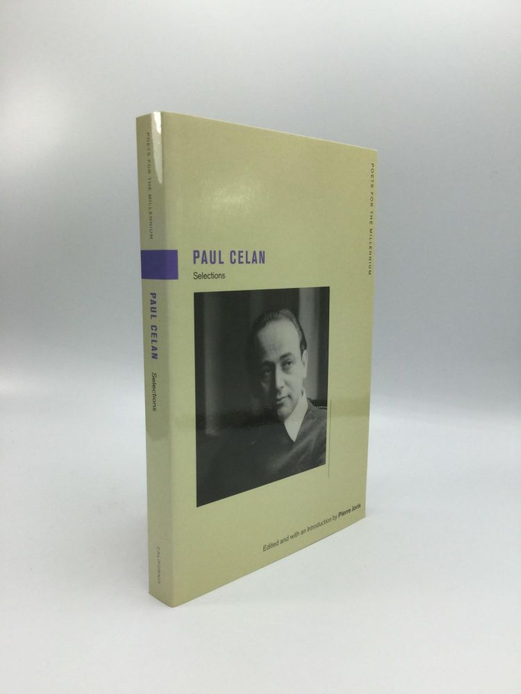 SELECTIONS: Edited and with an Introduction by Pierre Joris. Paul Celan.