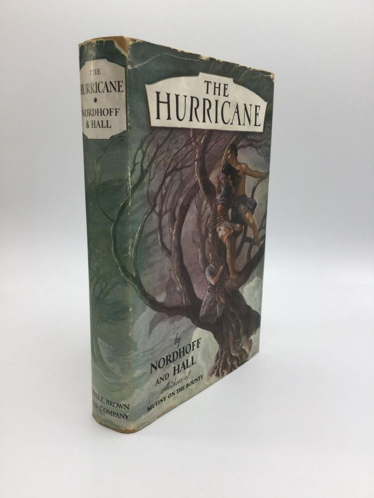 THE HURRICANE. Charles Nordhoff, James Norman Hall.