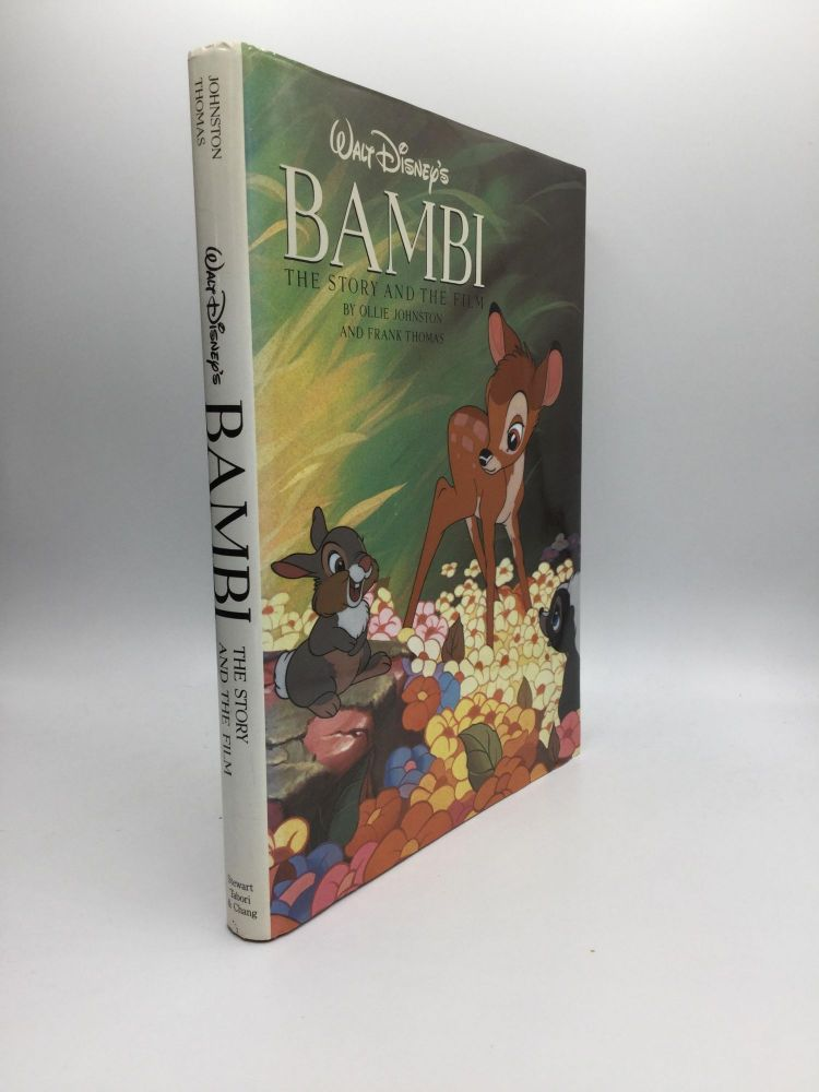 Walt Disney's BAMBI: The Story and the Film. Ollie Johnston, Frank Thomas.