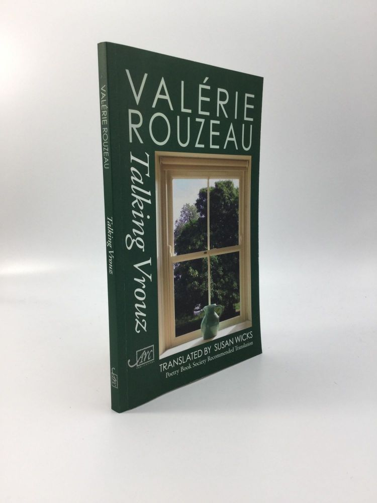 TALKING VROUZ: Translated by Susan Wicks. Valerie Rouzeau.