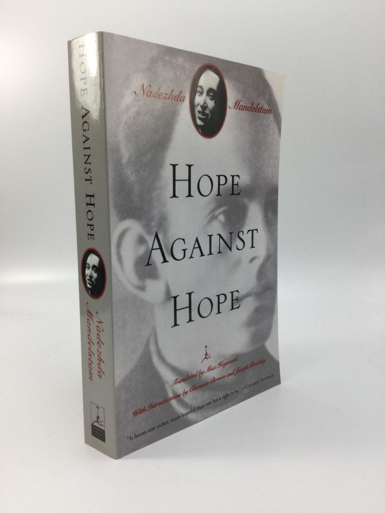 HOPE AGAINST HOPE: Translated from the Russian by Max Hayward. Nadezhda Mandelstam.