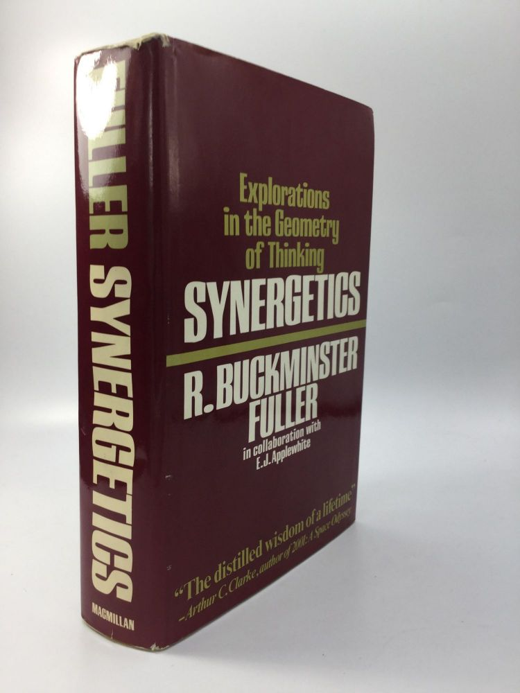 SYNERGETICS: Explorations in the Geometry of Thinking. R. Buckminster in collaboration Fuller, E J. Applewhite.