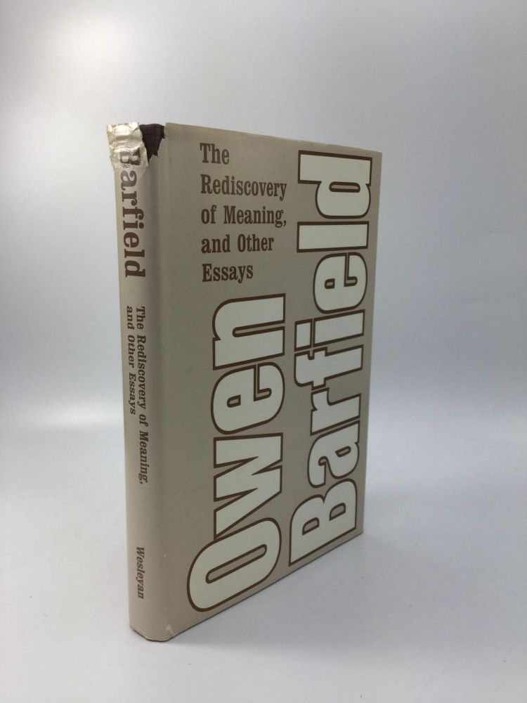 THE REDISCOVERY OF MEANING, AND OTHER ESSAYS. Owen Barfield.