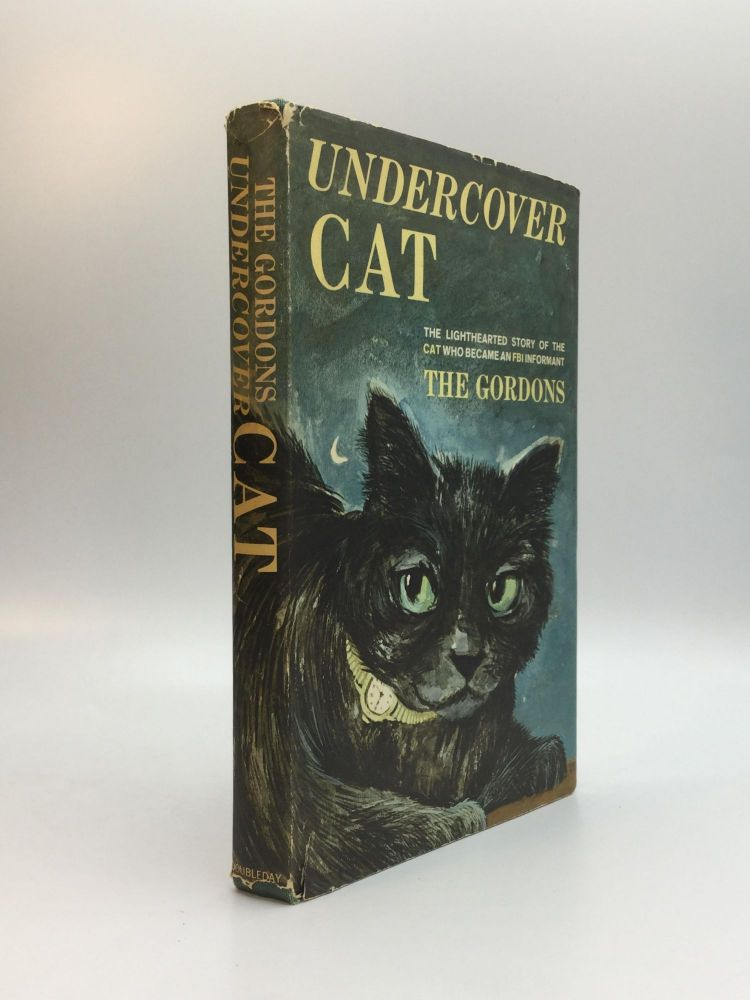UNDERCOVER CAT. Mildred, Gordon Gordon.
