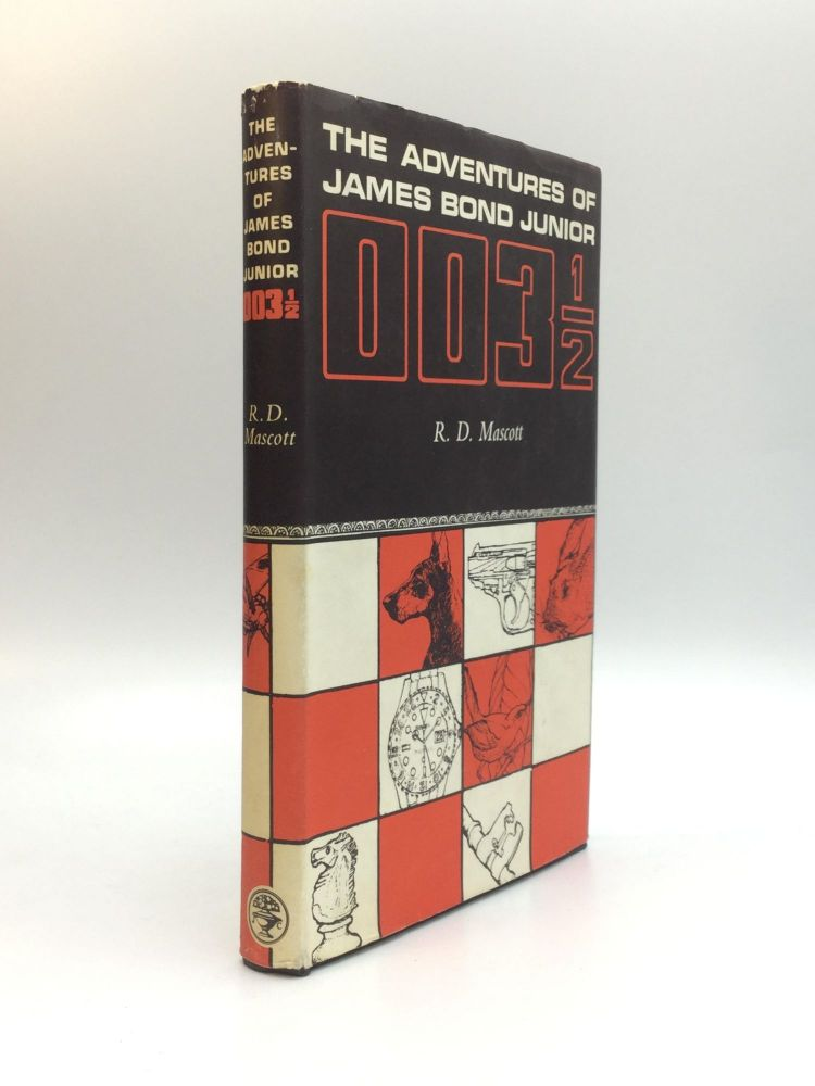 THE ADVENTURES OF JAMES BOND JUNIOR 003 1/2. R. D. Mascott, Arthur Calder-Marshall.