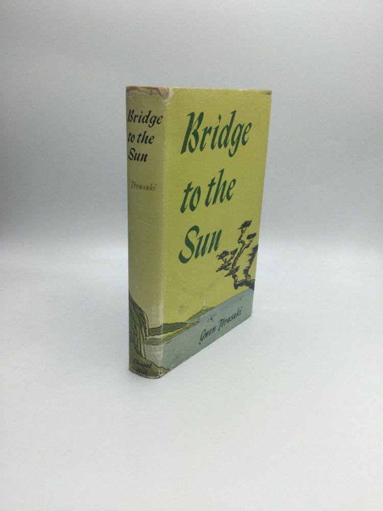 BRIDGE TO THE SUN. Gwen Terasaki.