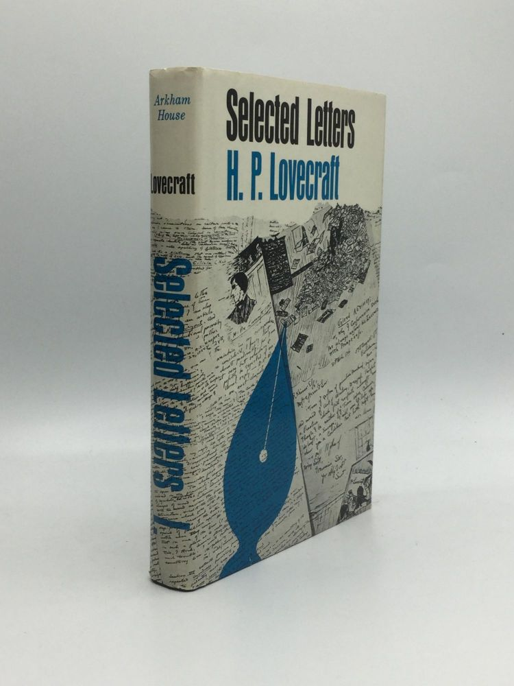 SELECTED LETTERS, 1911-1924: Edited by August Derleth and Donald Wandrei. H. P. Lovecraft.