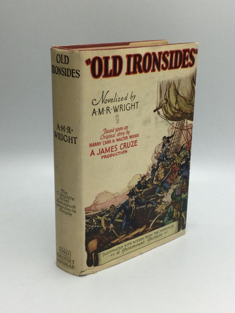 """""""OLD IRONSIDES"""" Novelized by A.M.R. Wright. Boris Karloff, A. M. R. Wright."""
