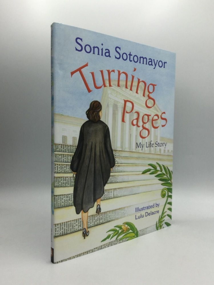 TURNING PAGES: My Life Story. Sonia Sotomayor.