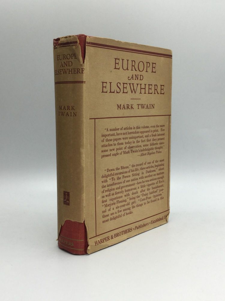 EUROPE AND ELSEWHERE, with an Appreciation by Brander Matthews and an Introduction by Albert Bigelow Paine. Mark Twain, Samuel Langhorne Clemens.