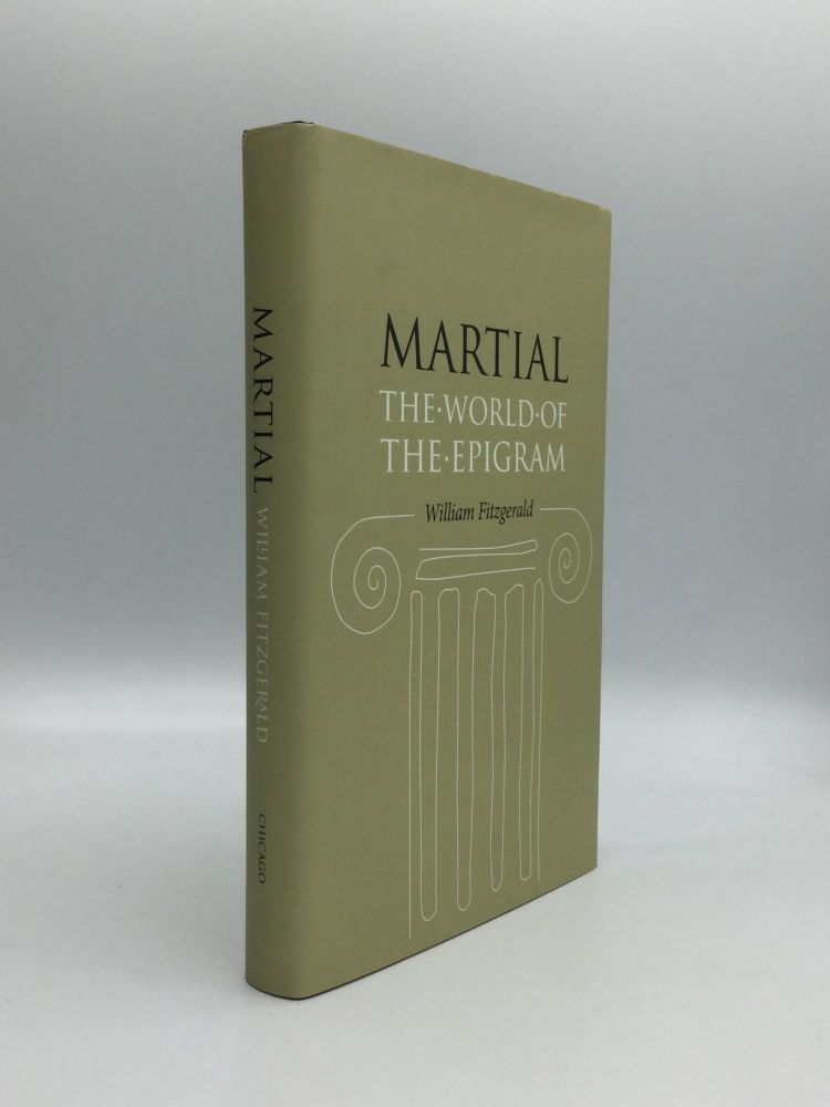 MARTIAL: The World of the Epigram. William Fitzgerald.