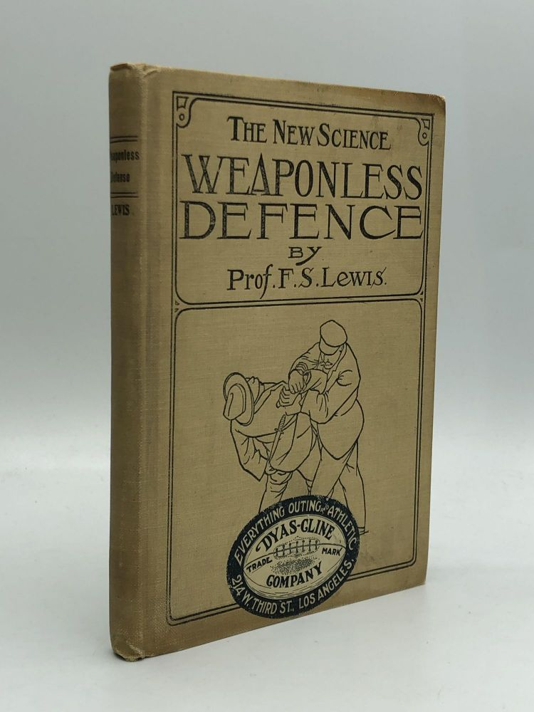 The New Science WEAPONLESS DEFENSE: Illustrations by Prof. Lewis, Tommy Burns, heavy weight boxing champion, and William V. Gregory, middle weight wrestler. Professor Frank S. Lewis.