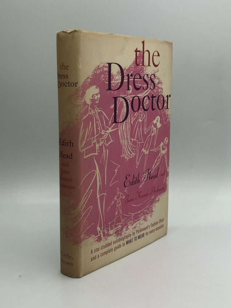 THE DRESS DOCTOR. Edith Head, Jane Kesner Ardmore.