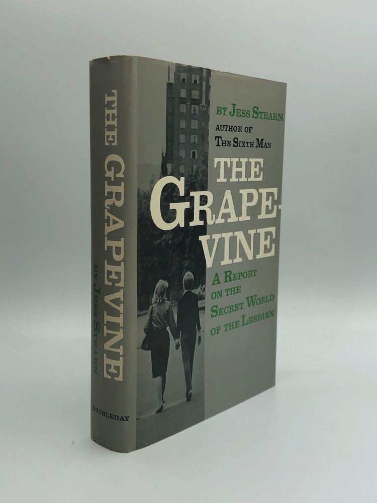 THE GRAPEVINE: A Report of the Secret World of the Lesbian. Jess Stearn.