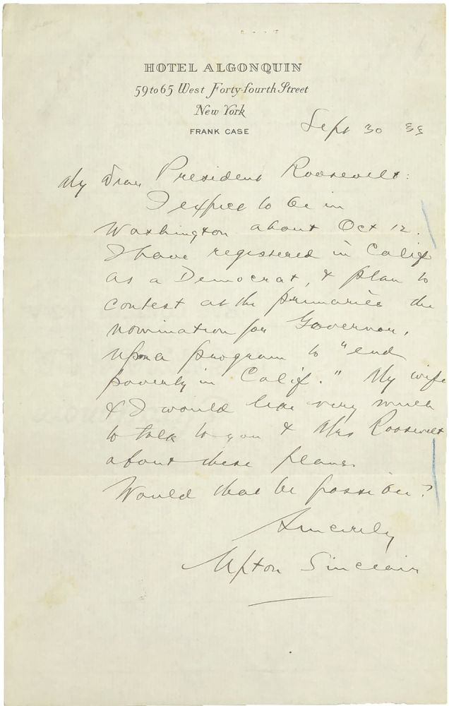 AUTOGRAPH LETTER SIGNED TO PRESIDENT FRANKLIN DELANO ROOSEVELT REGARDING HIS BID FOR THE GOVERNORSHIP OF CALIFORNIA. Upton Sinclair.