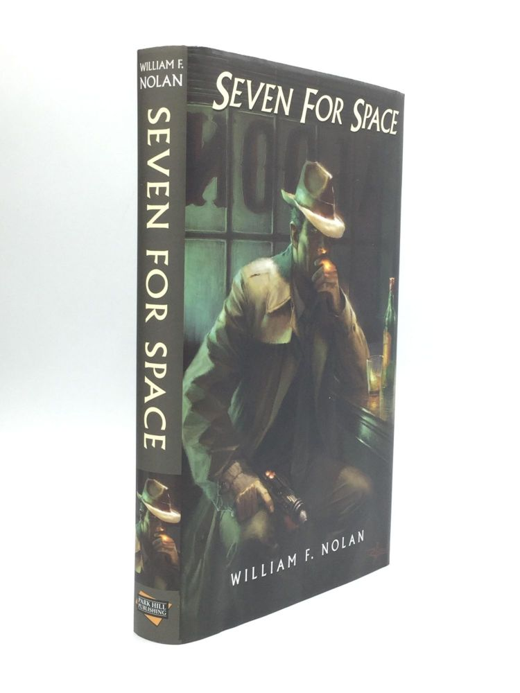 SEVEN FOR SPACE. William F. Nolan.