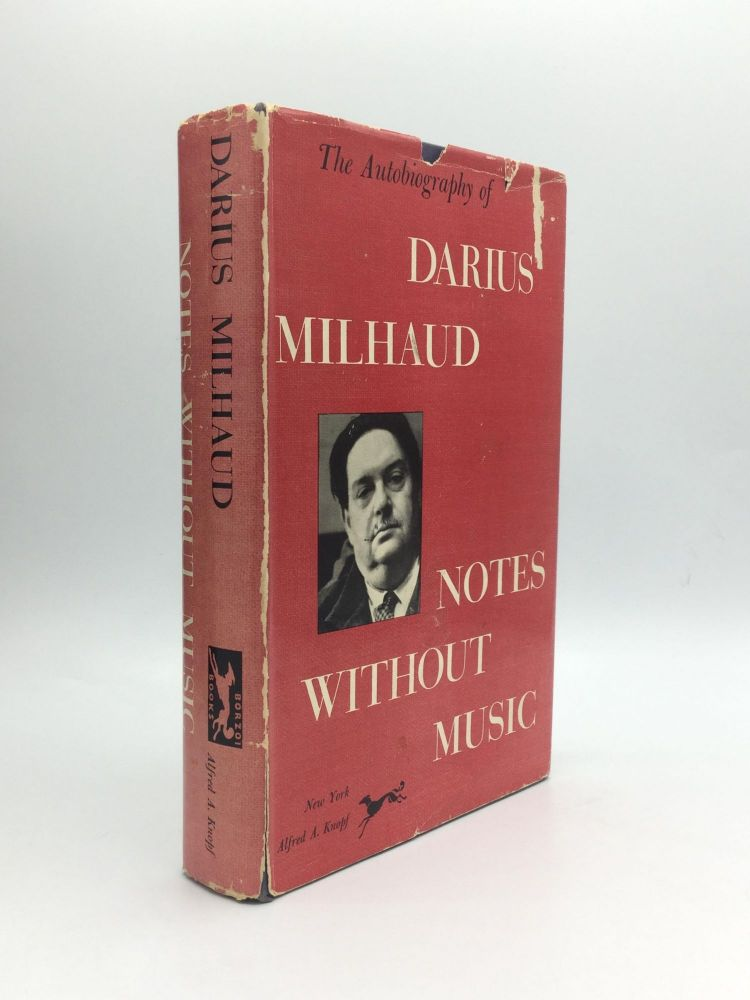 NOTES WITHOUT MUSIC. Darius Milhaud.