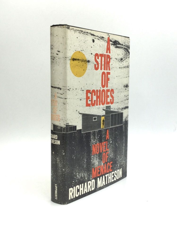 A STIR OF ECHOES. Richard Matheson.