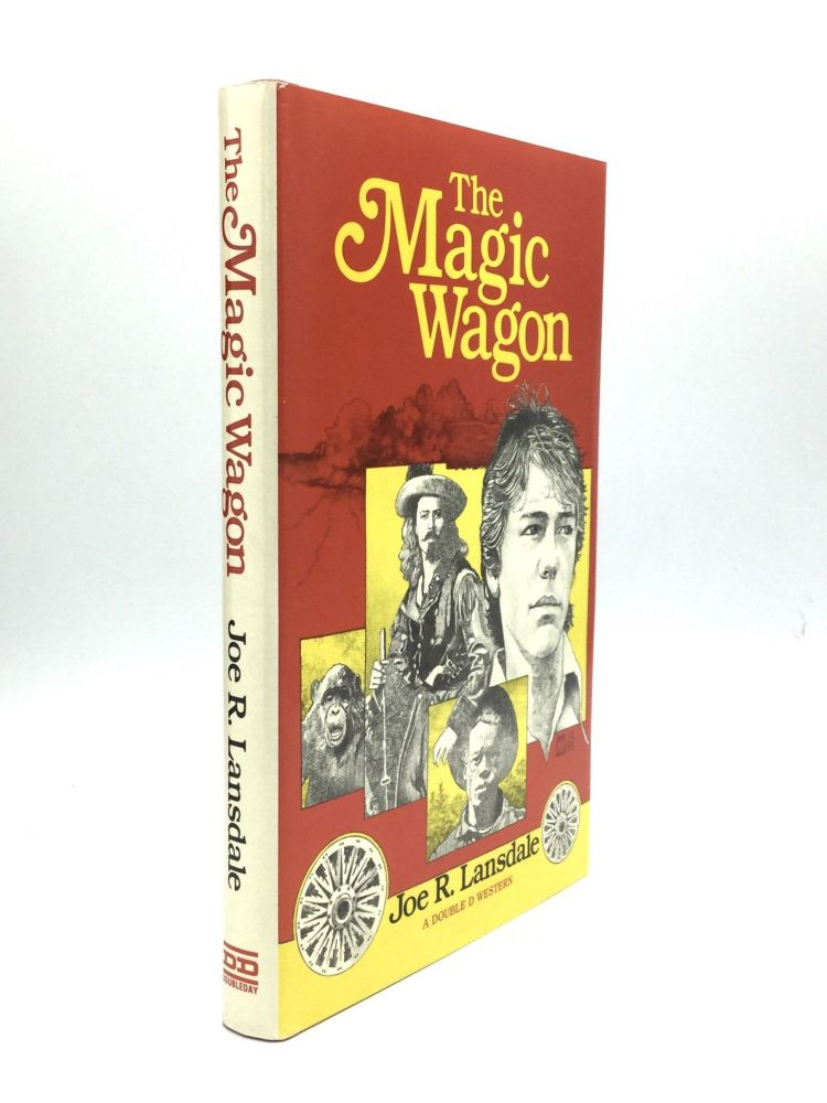 THE MAGIC WAGON. Joe R. Lansdale.