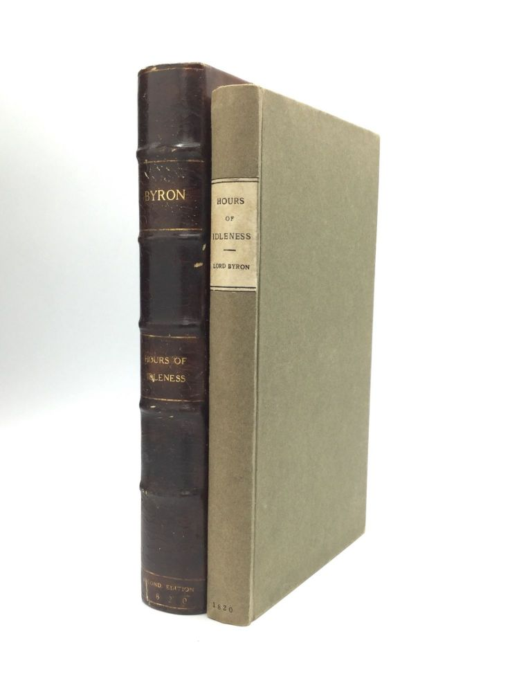HOURS OF IDLENESS: A Series of Poems, Original and Translated. George Gordon Noel Byron, Lord.