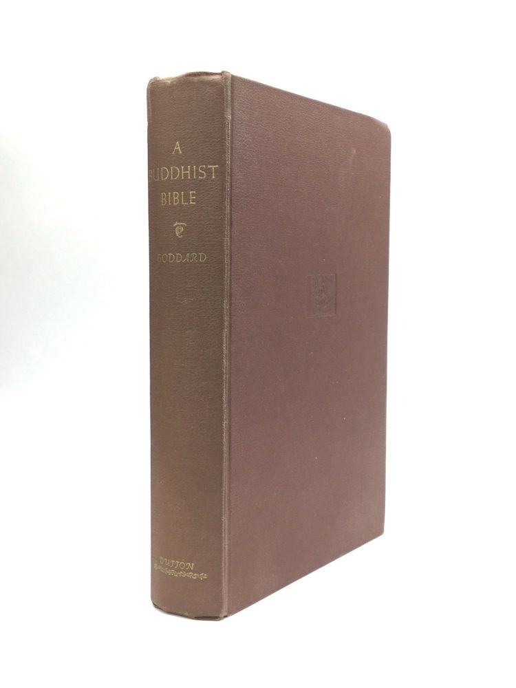 A BUDDHIST BIBLE: Revised and Enlarged. Dwight Goddard.