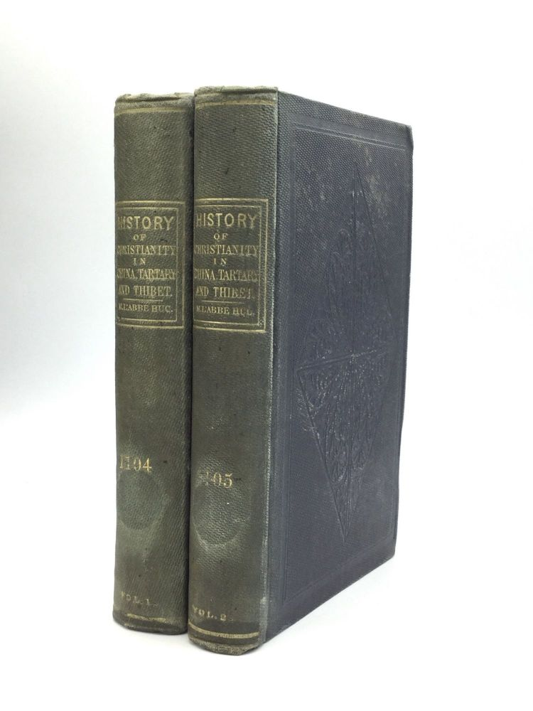 CHRISTIANITY IN CHINA, TARTARY AND THIBET. M. or Evariste Regis Huc l'Abbe Huc.