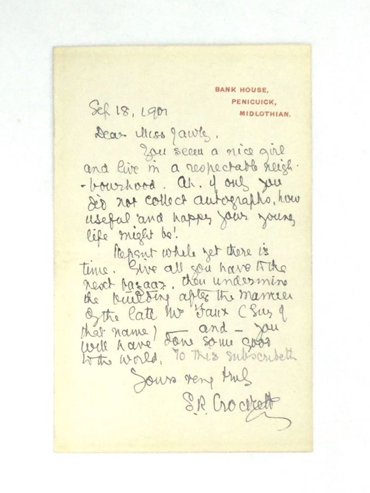 AUTOGRAPH LETTER SIGNED TO A YOUNG AUTOGRAPH COLLECTOR. Samuel Rutherford Crockett.