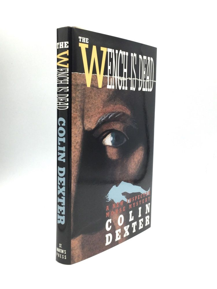 THE WENCH IS DEAD. Colin Dexter.