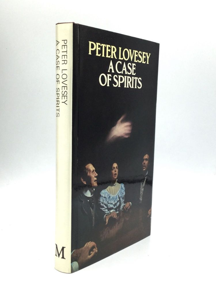 A CASE OF SPIRITS. Peter Lovesey.