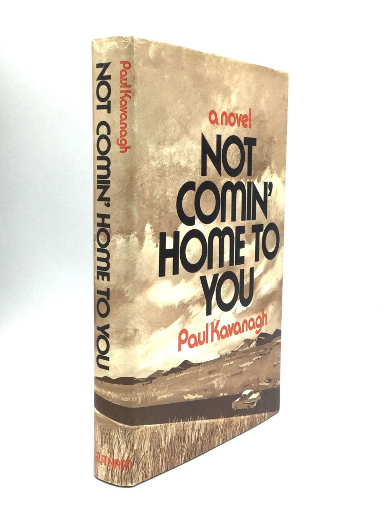 NOT COMIN' HOME TO YOU. Lawrence Block, Paul Kavanagh.