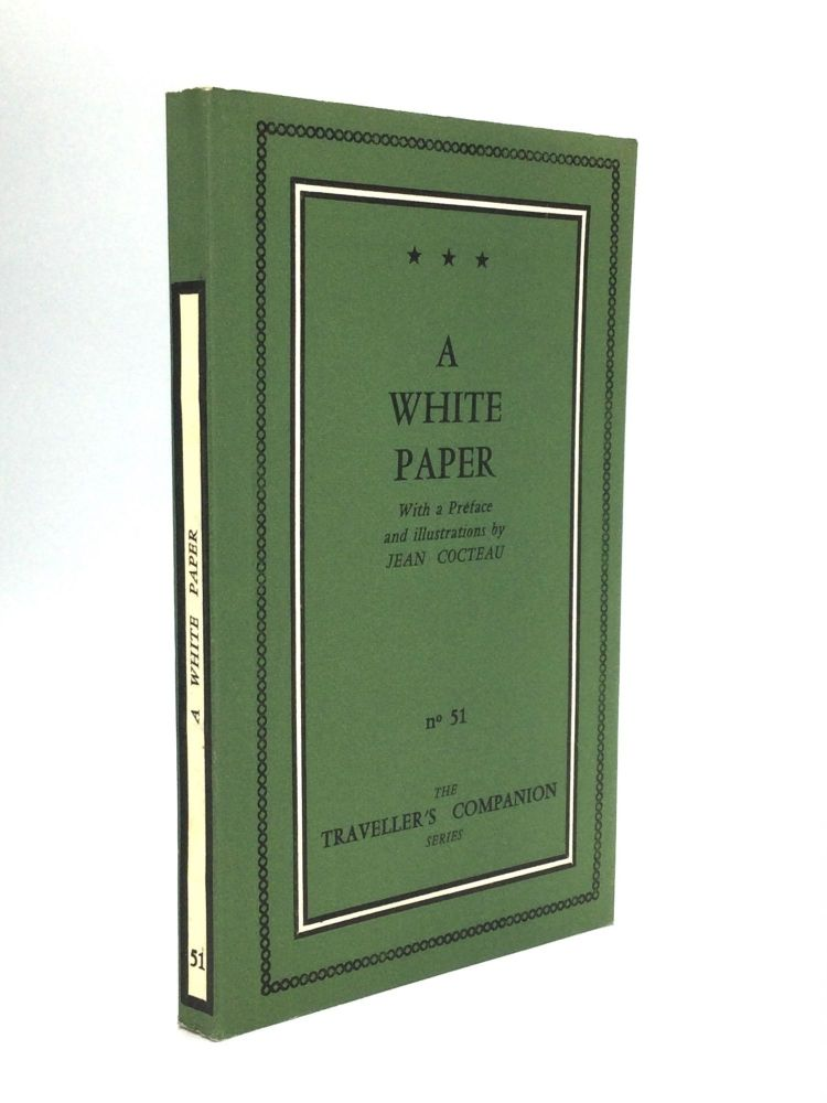 A WHITE PAPER, With a Preface and Illustrations by Jean Cocteau. Anonymous.