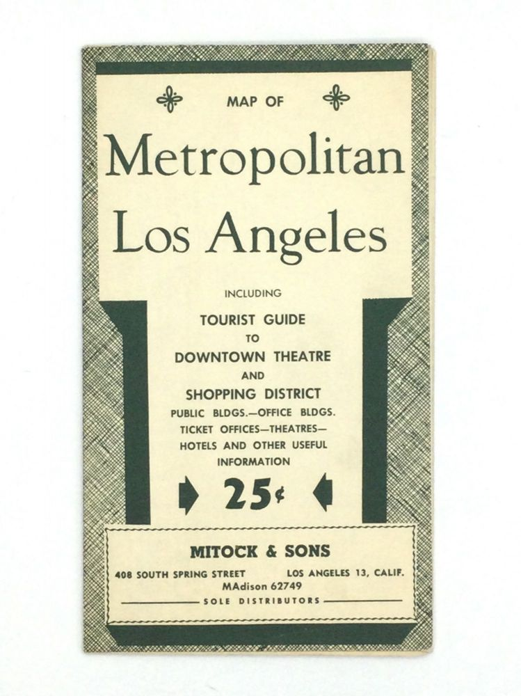 MAP OF METROPOLITAN LOS ANGELES, Including Tourist Guide to Downtown Theatre and Shopping District. California - Los Angeles.