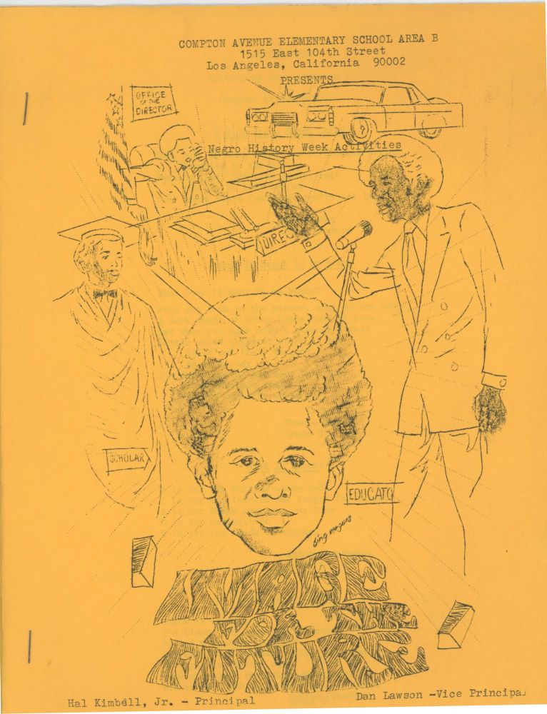 IMAGE FOR THE FUTURE: Compton Avenue Elementary School Area B […] Presents Negro History Week Activities. African American.