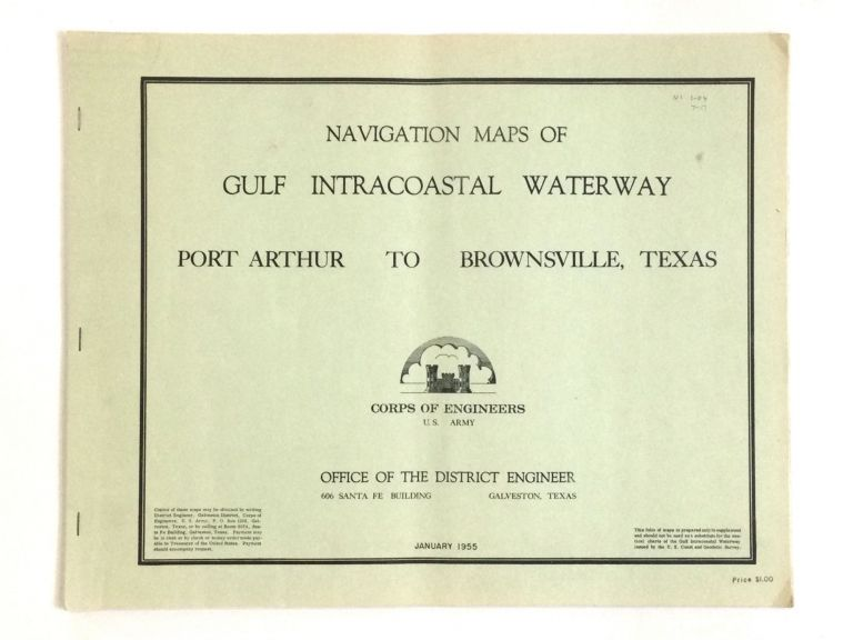 NAVIGATION MAPS OF GULF INTRACOASTAL WATERWAY, PORT ARTHUR TO BROWNSVILLE, TEXAS. Texas.