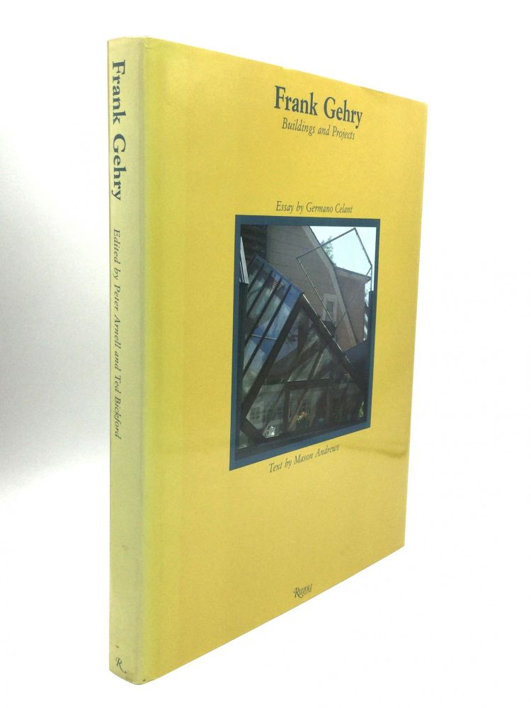 FRANK GEHRY: Buildings and Projects. Peter Arnell, Ted Bickford.