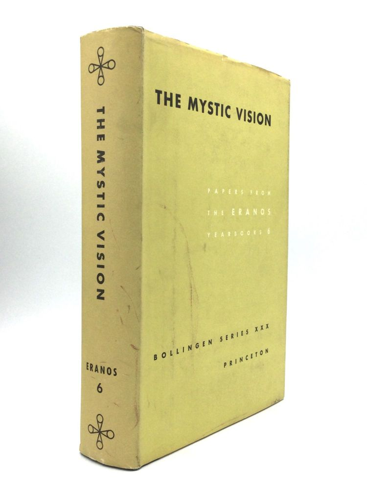 THE MYSTIC VISION: Papers from the Eranos Yearbook, Volume 6. Joseph Campbell.