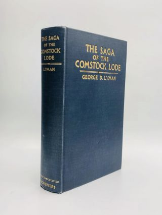 THE SAGA OF THE COMSTOCK LODE. George D. Lyman